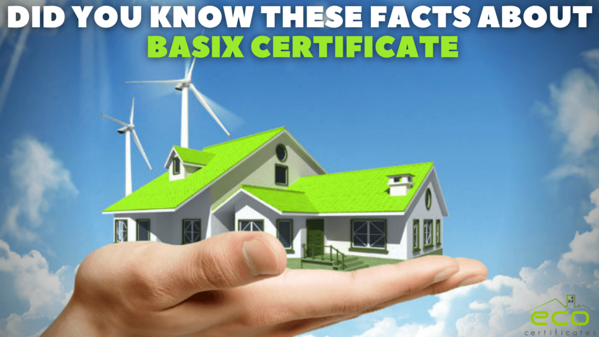 Did You Know These Facts About BASIX Certificates?